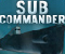 Sub Commander - Jogo de Acção