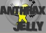 Anthrax Jelly